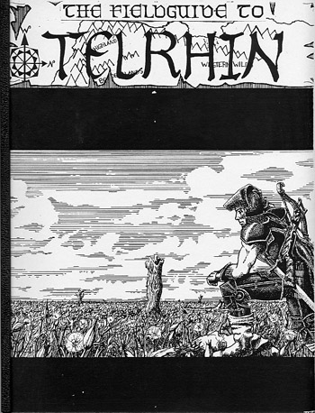 Todd MacGregor's cover for the 5th Edition Field Guide to Telrhin (we're talking high school here)